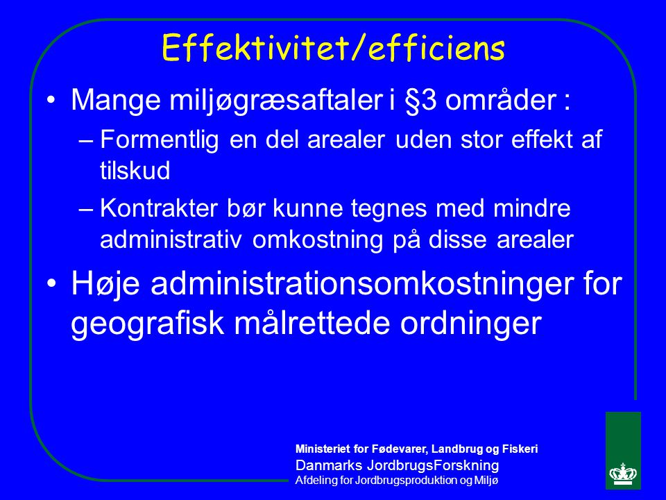 Effektivitet/efficiens