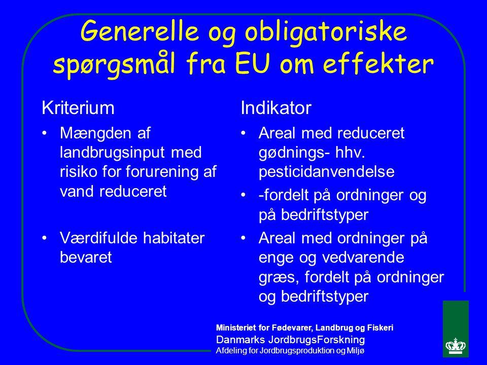 Generelle og obligatoriske spørgsmål fra EU om effekter