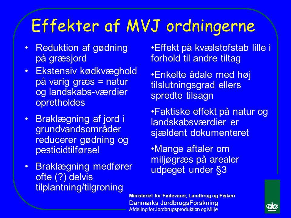 Effekter af MVJ ordningerne
