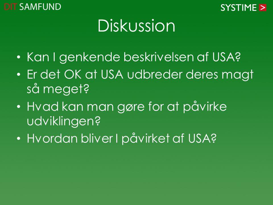 Diskussion Kan I genkende beskrivelsen af USA