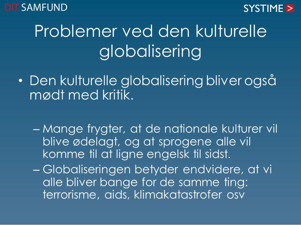 Problemer ved den kulturelle globalisering