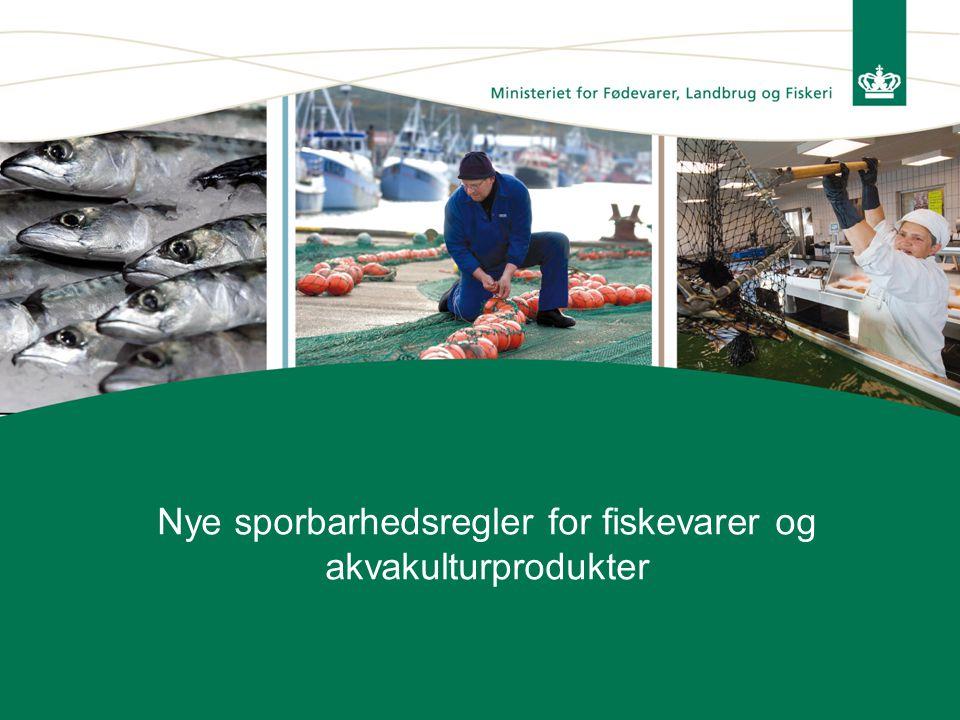 Nye sporbarhedsregler for fiskevarer og akvakulturprodukter