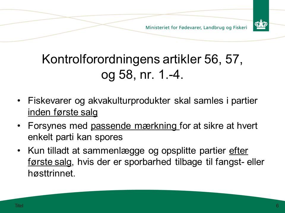 Kontrolforordningens artikler 56, 57, og 58, nr. 1.-4.