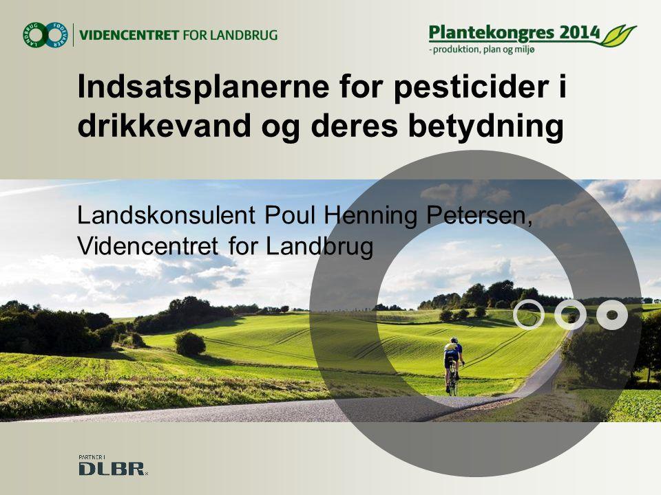 Indsatsplanerne for pesticider i drikkevand og deres betydning