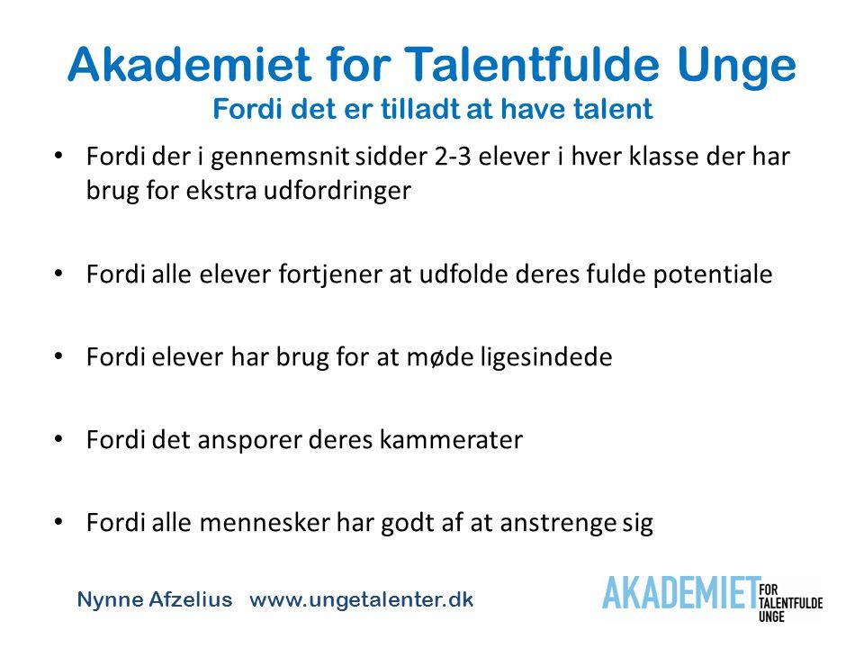 Akademiet for Talentfulde Unge Fordi det er tilladt at have talent