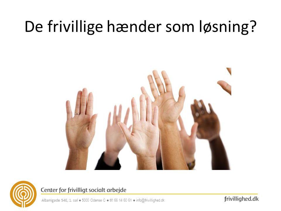 De frivillige hænder som løsning