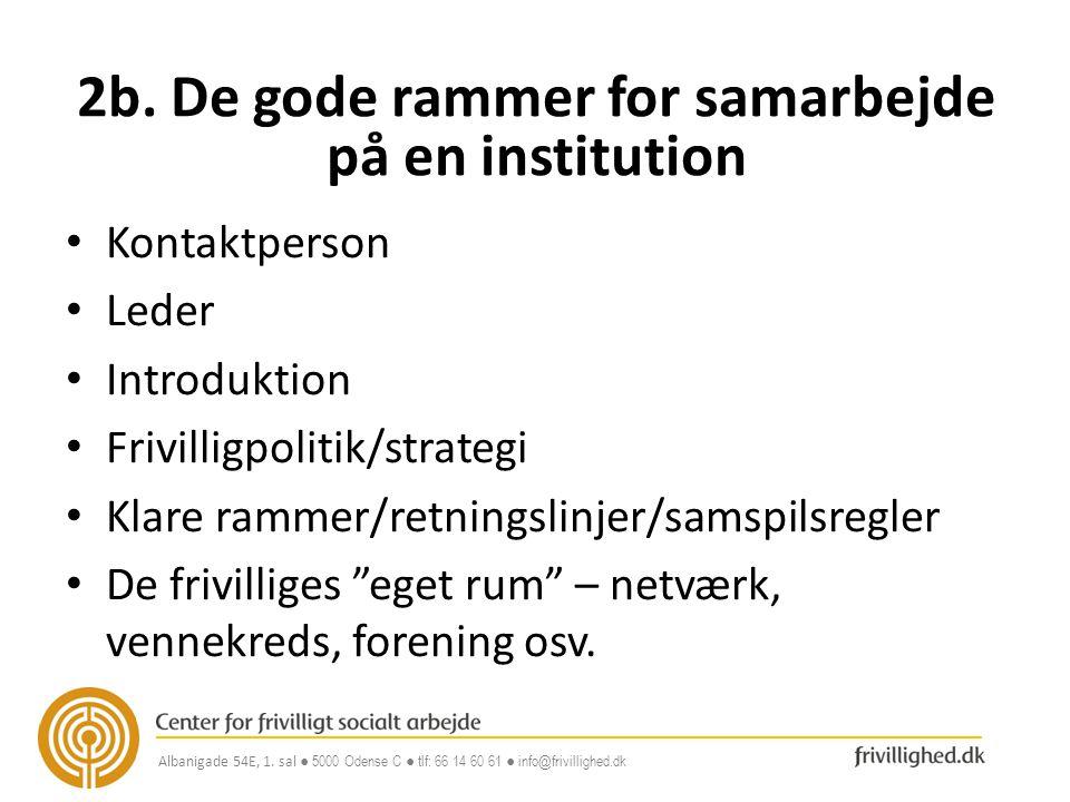 2b. De gode rammer for samarbejde på en institution