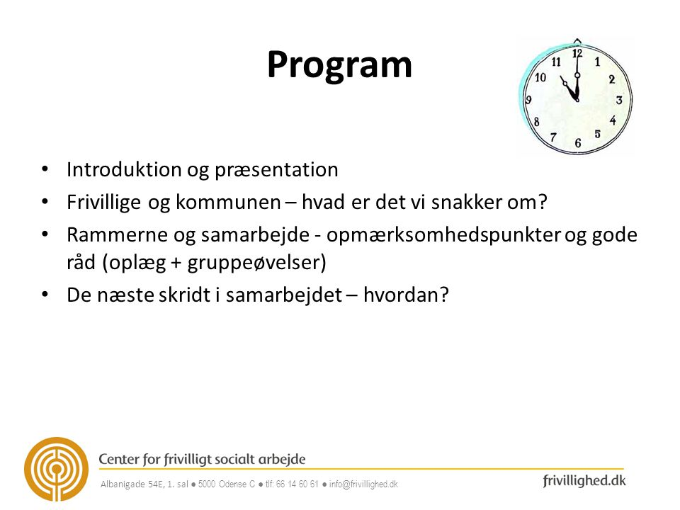 Program Introduktion og præsentation