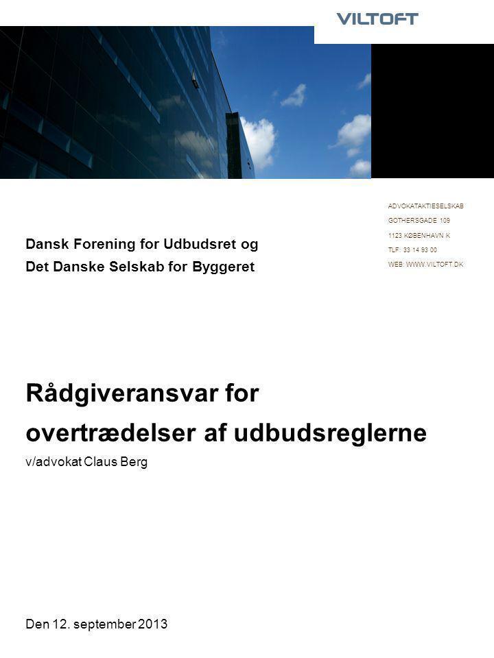 ADVOKATAKTIESELSKAB GOTHERSGADE 109. 1123 KØBENHAVN K. TLF: 33 14 93 00. WEB: WWW.VILTOFT.DK.