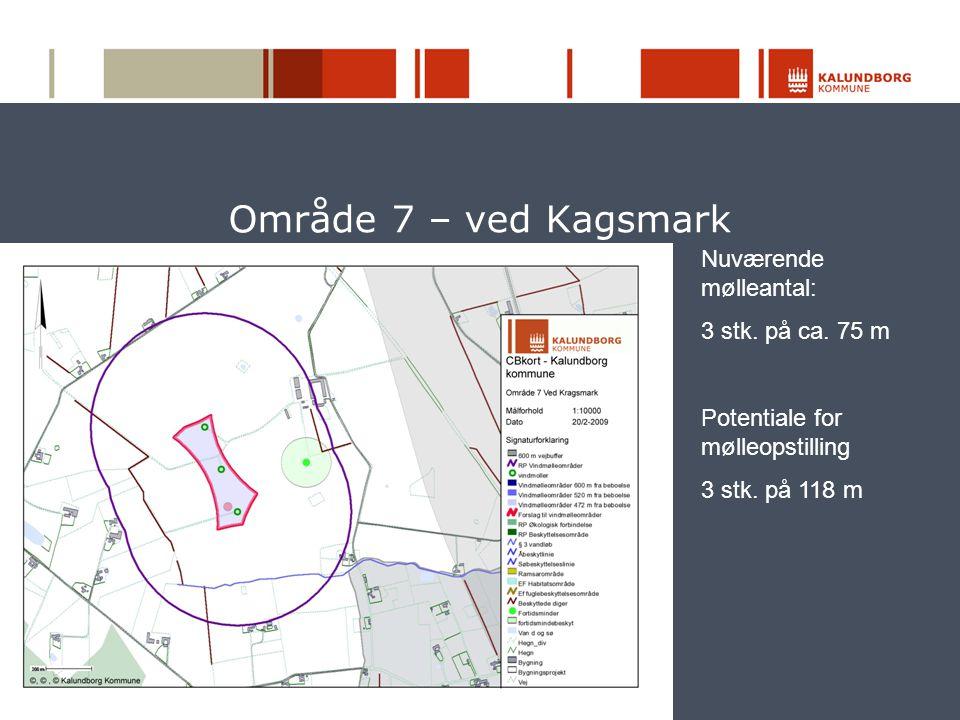Område 7 – ved Kagsmark Nuværende mølleantal: 3 stk. på ca. 75 m