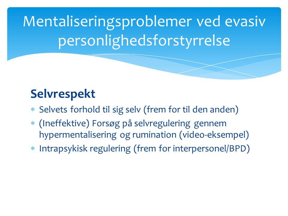 Mentaliseringsproblemer ved evasiv personlighedsforstyrrelse