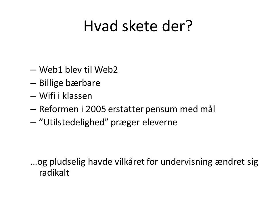 Hvad skete der Web1 blev til Web2 Billige bærbare Wifi i klassen