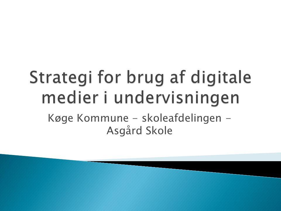 Strategi for brug af digitale medier i undervisningen