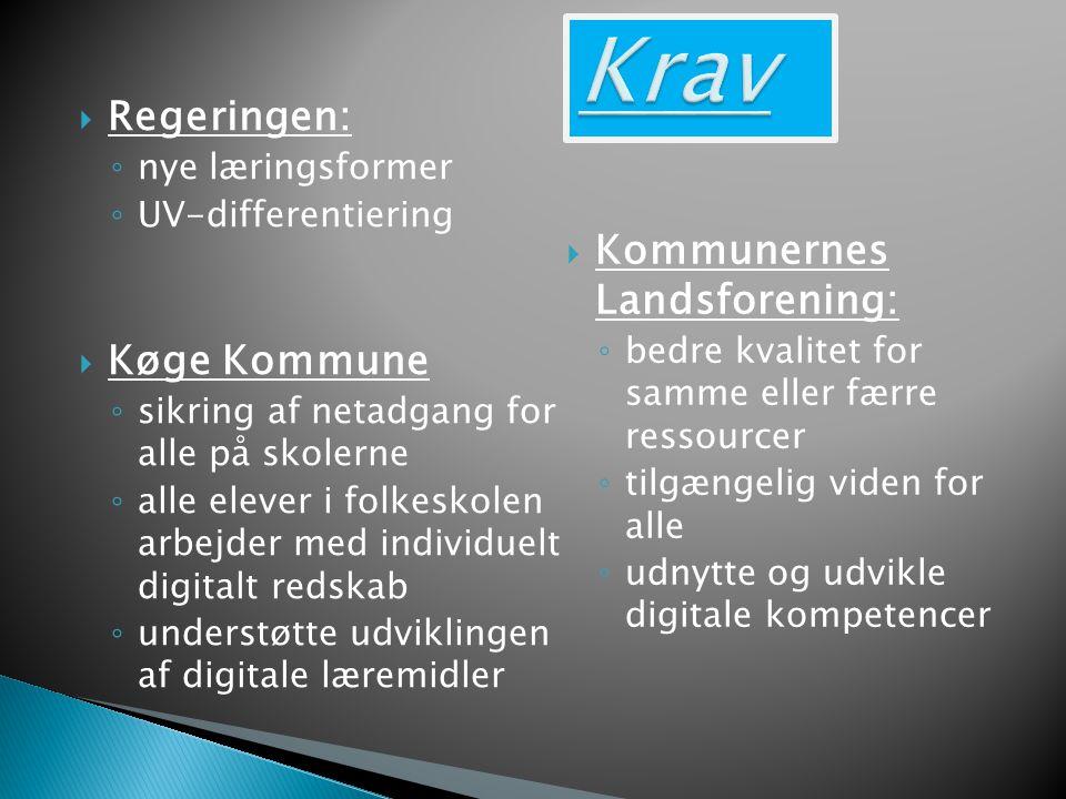 Krav Regeringen: Køge Kommune Kommunernes Landsforening: