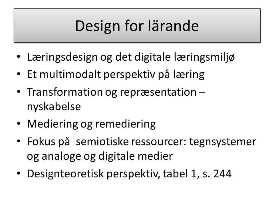 Design for lärande Læringsdesign og det digitale læringsmiljø