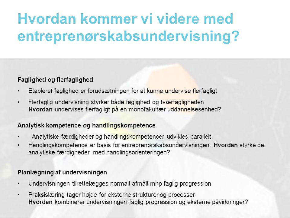 Hvordan kommer vi videre med entreprenørskabsundervisning