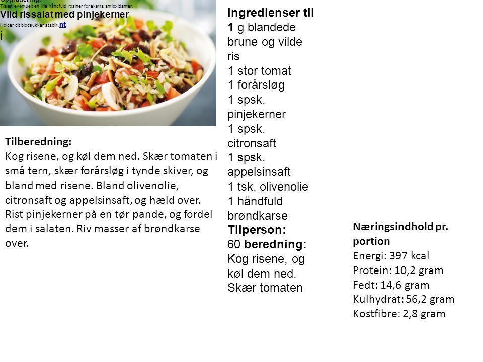Tilperson: 60 beredning: Kog risene, og køl dem ned. Skær tomaten