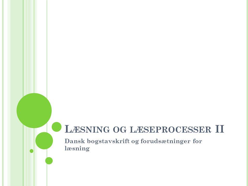Læsning og læseprocesser II