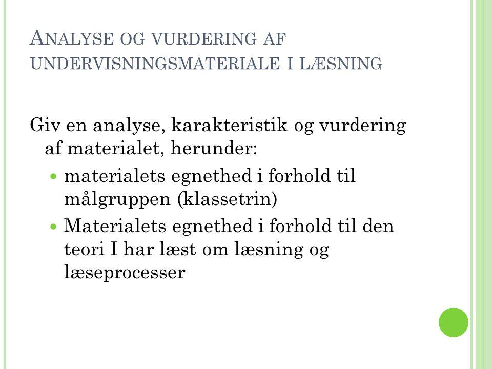 Analyse og vurdering af undervisningsmateriale i læsning