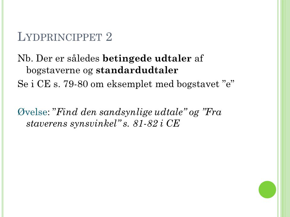 Lydprincippet 2
