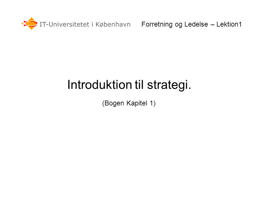 Introduktion til strategi.