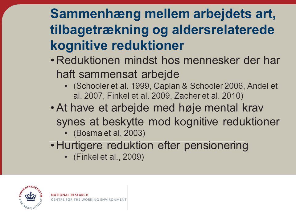 Sammenhæng mellem arbejdets art, tilbagetrækning og aldersrelaterede kognitive reduktioner