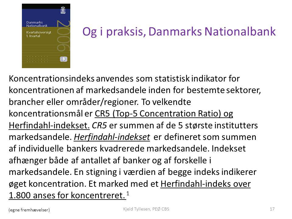 Og i praksis, Danmarks Nationalbank