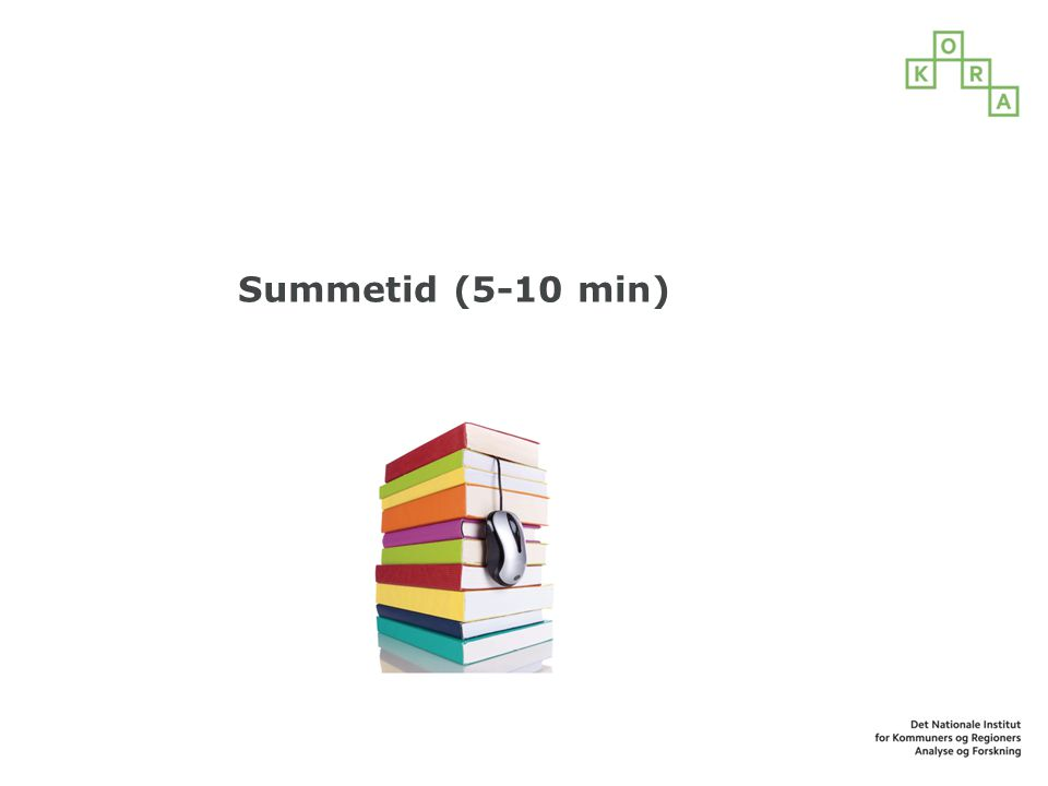 Summetid (5-10 min)