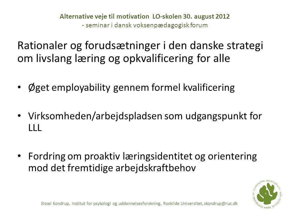Alternative veje til motivation LO-skolen 30. august 2012