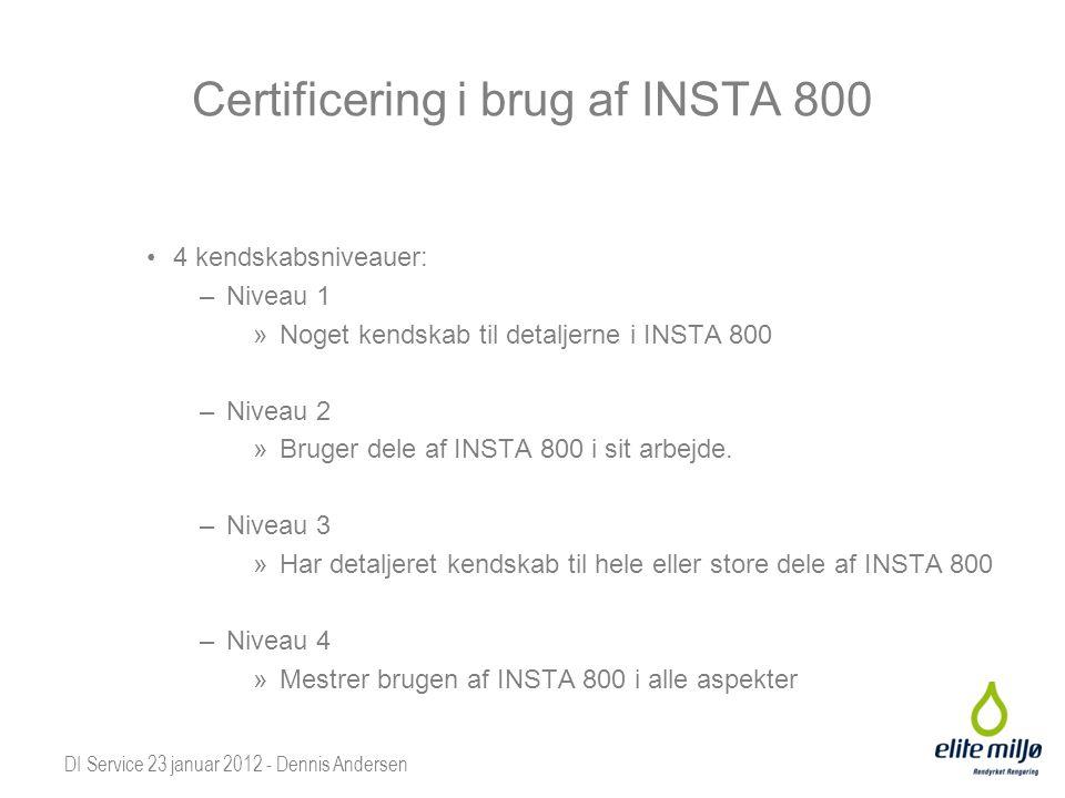 Certificering i brug af INSTA 800