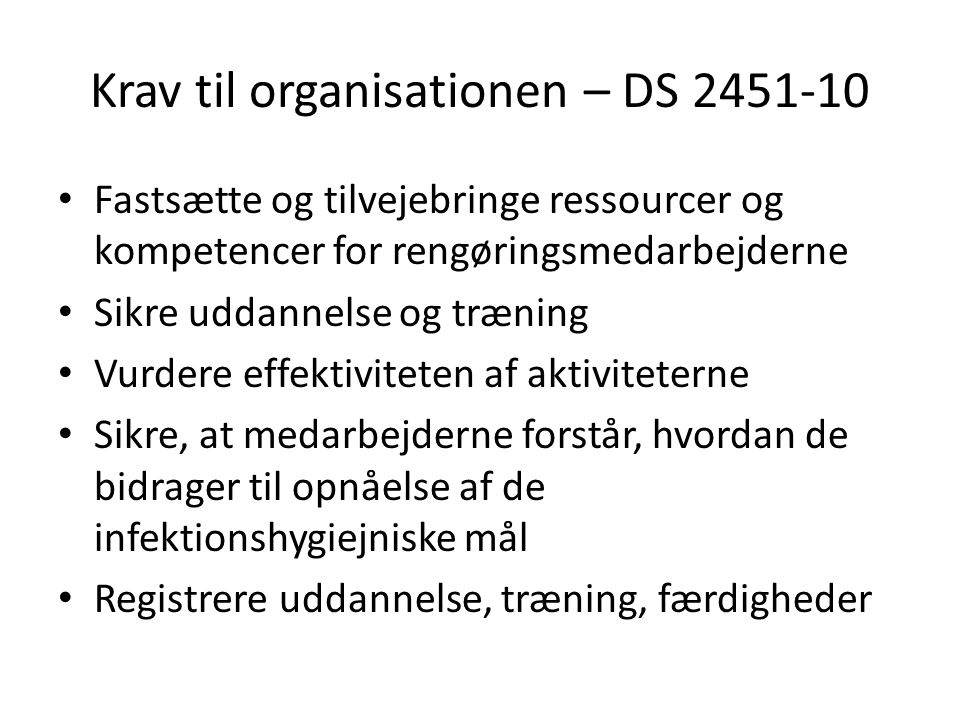 Krav til organisationen – DS 2451-10