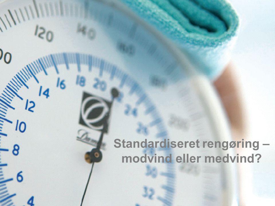 Standardiseret rengøring – modvind eller medvind