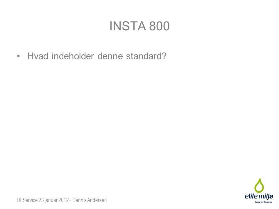 INSTA 800 Hvad indeholder denne standard