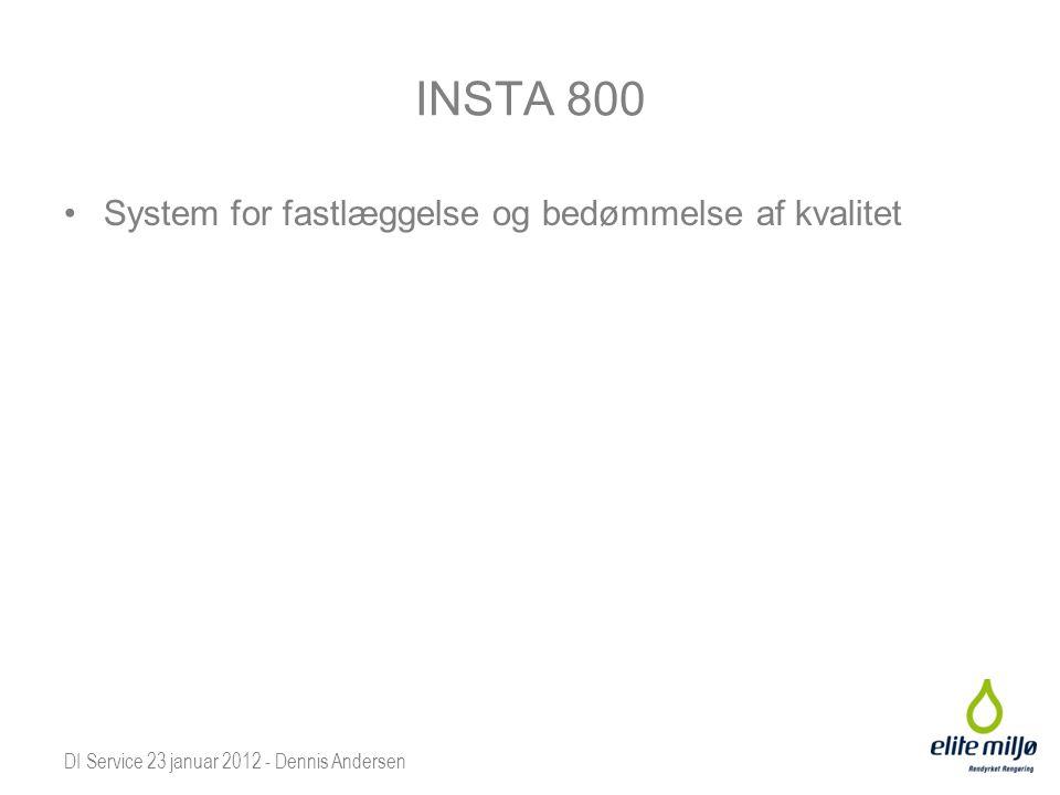 INSTA 800 System for fastlæggelse og bedømmelse af kvalitet