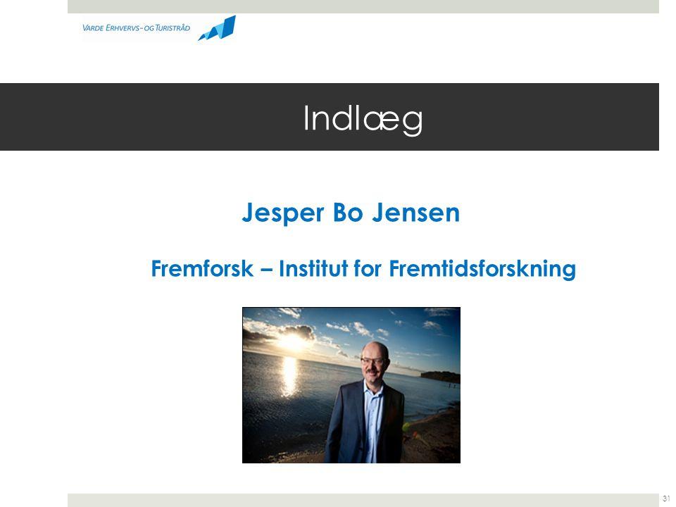Jesper Bo Jensen Fremforsk – Institut for Fremtidsforskning