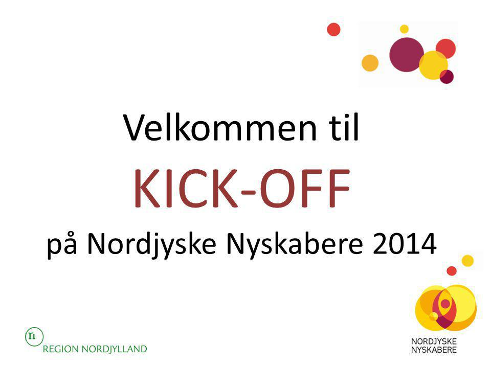 Velkommen til KICK-OFF på Nordjyske Nyskabere 2014
