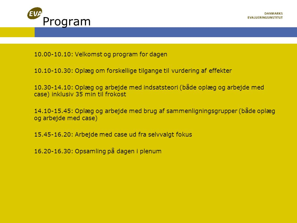 Program 10.00-10.10: Velkomst og program for dagen