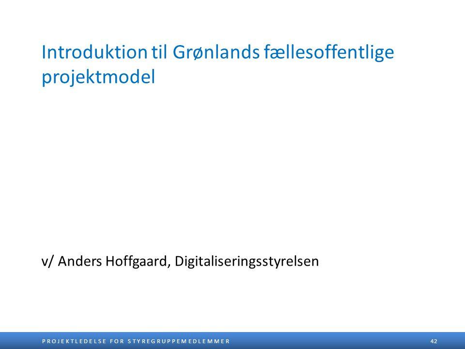 Introduktion til Grønlands fællesoffentlige projektmodel