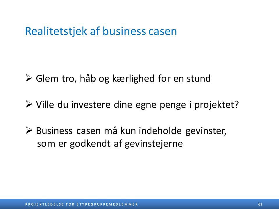 Realitetstjek af business casen