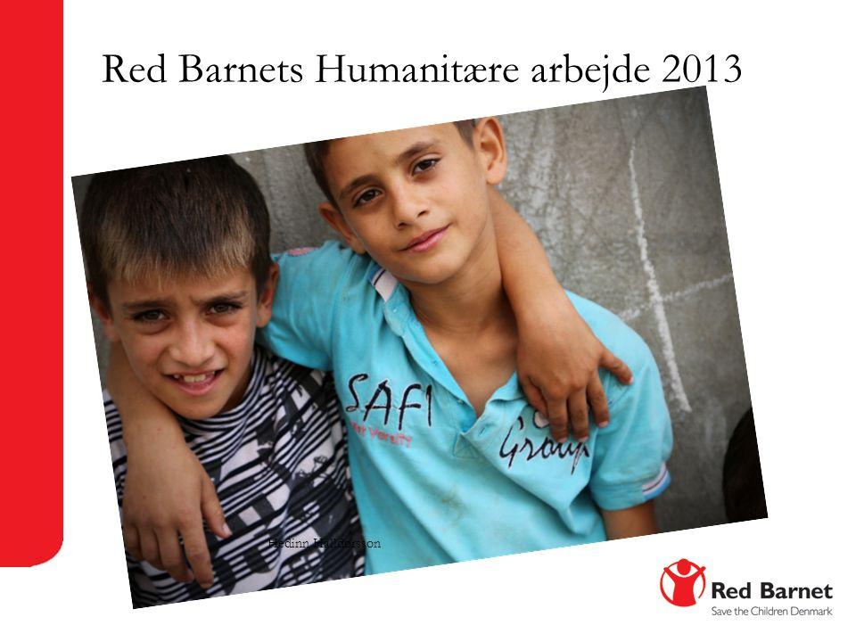 Red Barnets Humanitære arbejde 2013