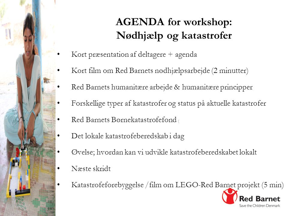 AGENDA for workshop: Nødhjælp og katastrofer