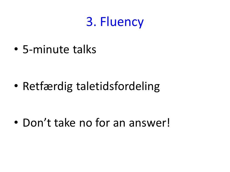 3. Fluency 5-minute talks Retfærdig taletidsfordeling