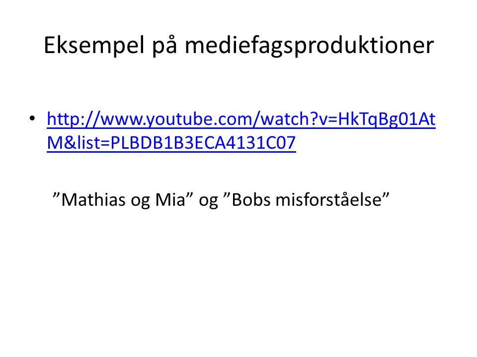Eksempel på mediefagsproduktioner