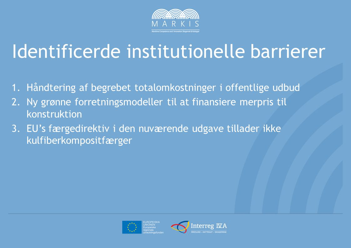 Identificerde institutionelle barrierer