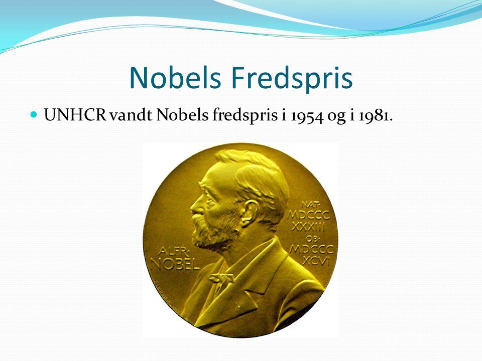Nobels Fredspris UNHCR vandt Nobels fredspris i 1954 og i 1981.