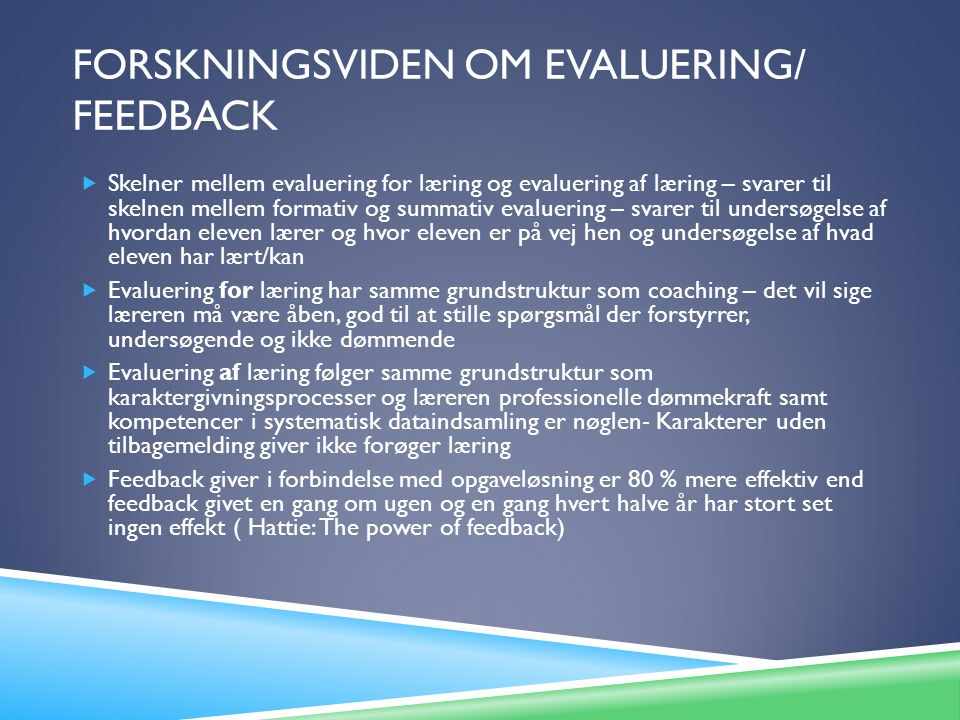 Forskningsviden om Evaluering/ Feedback