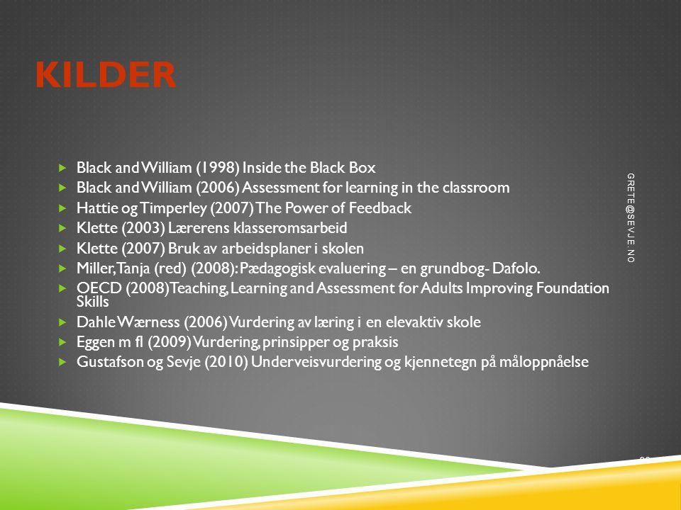 Kilder Black and William (1998) Inside the Black Box