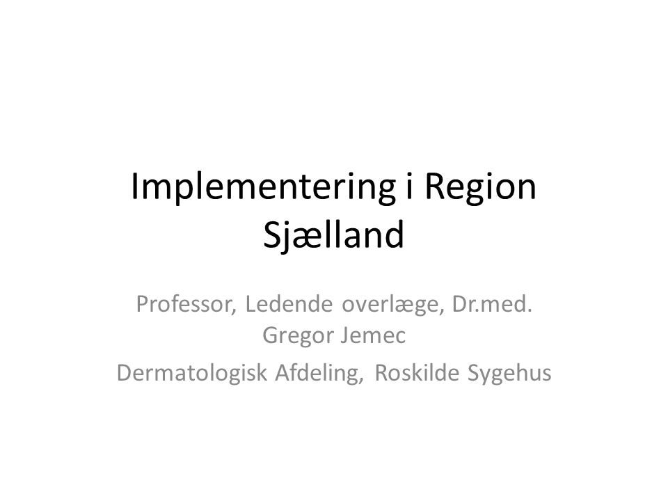Implementering i Region Sjælland