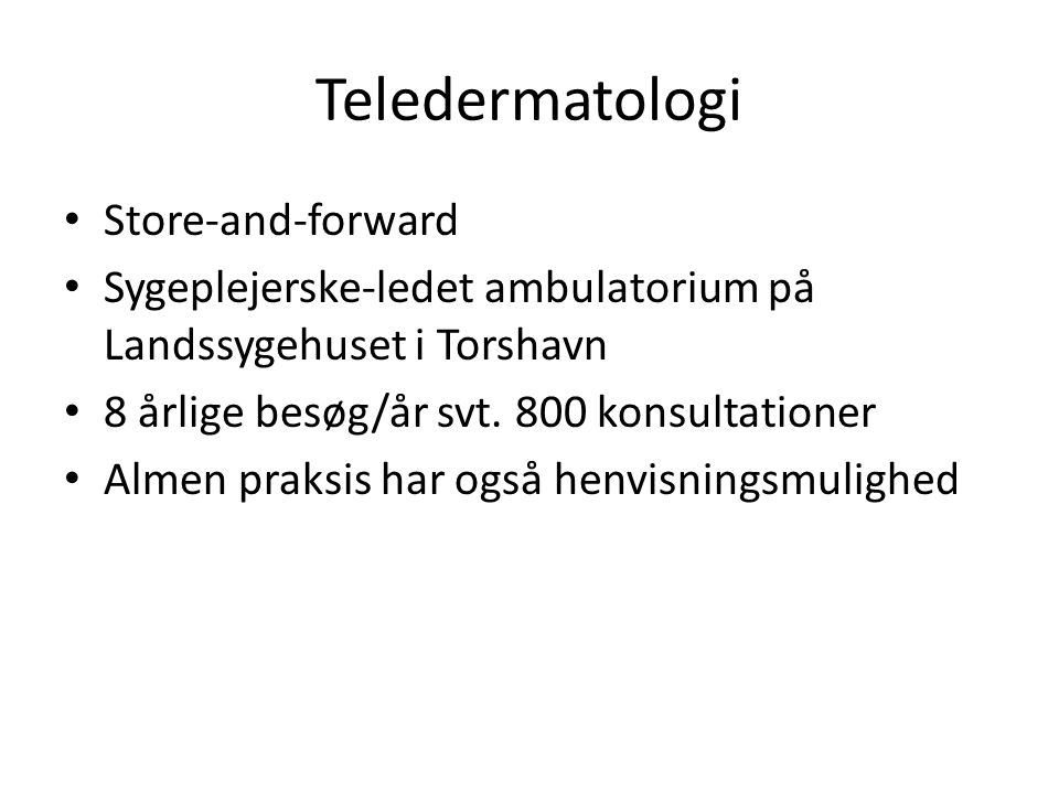 Teledermatologi Store-and-forward