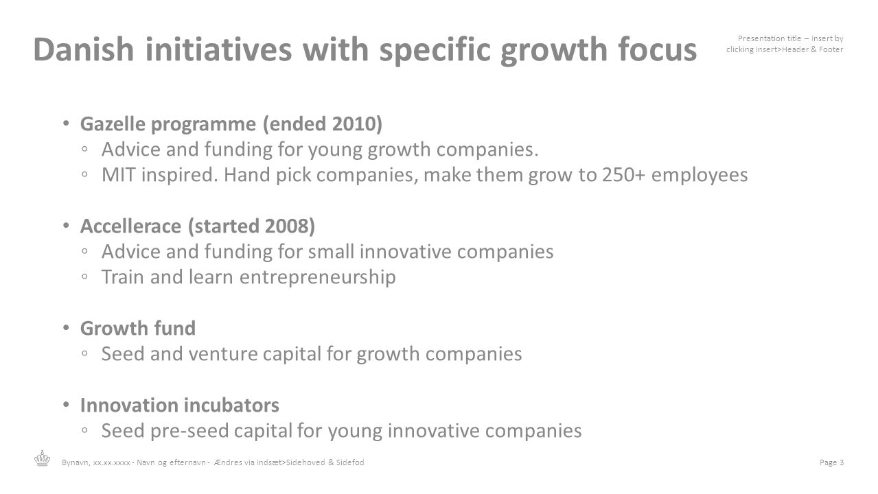 Danish initiatives with specific growth focus